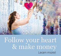 Follow Your Heart and Make Money