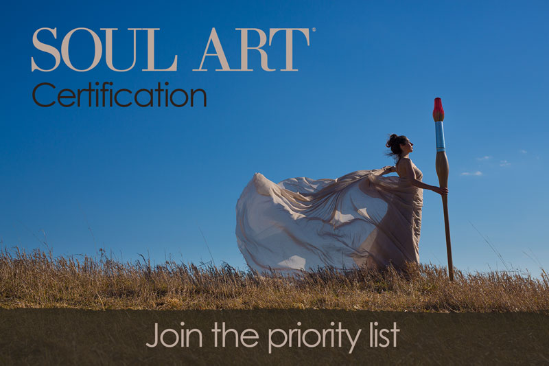 Sign up for the Soul Art Certification Priority List Now