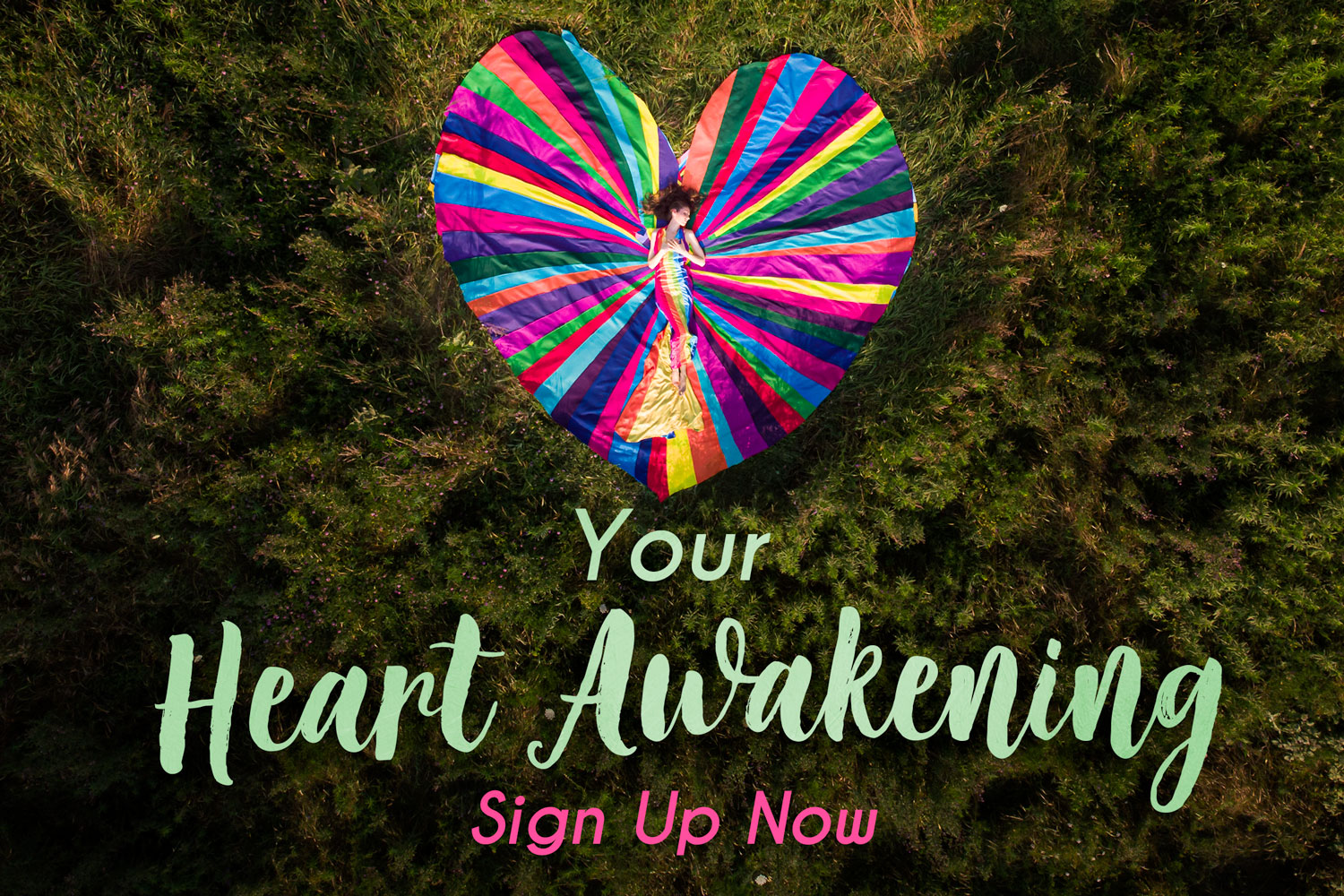Your Heart Awakening - Sign Up Now